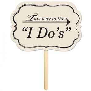 Sign -  This Way To The I Do's
